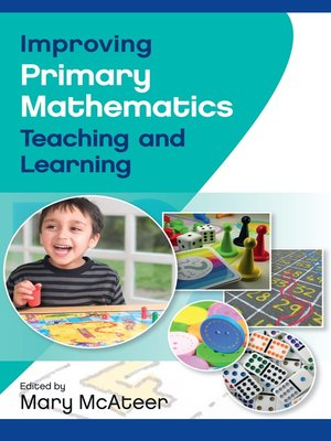 cover image of Improving Primary Mathematics Teaching and Learning