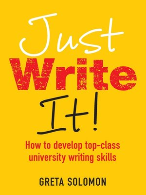 cover image of Just Write It!