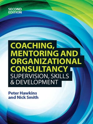 cover image of Coaching, Mentoring and Organizational Consultancy