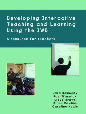 cover image of Developing Interactive Teaching and Learning Using the IWB
