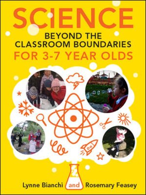 cover image of Science Beyond the Classroom Boundaries for 3-7 Year Olds