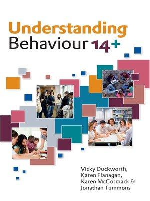 cover image of Understanding Behaviour 14+
