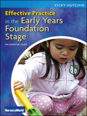 cover image of Effective Practice in the Early Years Foundation Stage