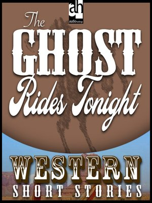 cover image of The Ghost Rides Tonight