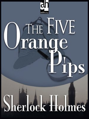 cover image of The Five Orange Pips