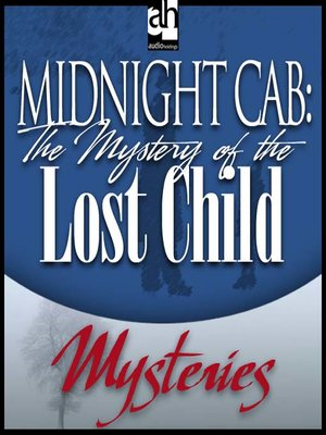 cover image of The Mystery of the Lost Child
