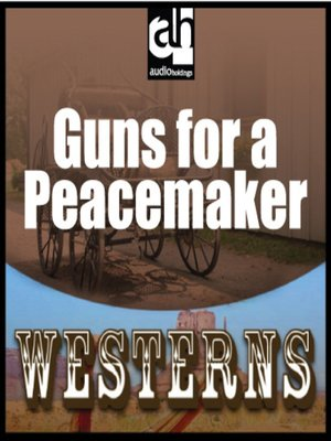 cover image of Guns for a Peacemaker