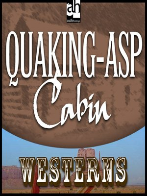 cover image of Quaking-Asp Cabin