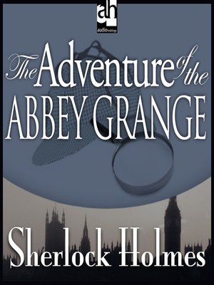 cover image of The Adventure of the Abbey Grange