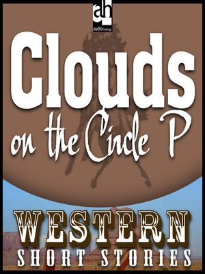 cover image of Clouds on the Circle P