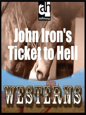 cover image of John Irons' Ticket to Hell