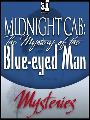 cover image of The Mystery of the Blue-eyed Man