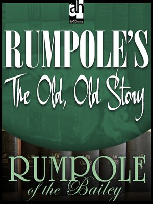 cover image of Rumpole's the Old, Old Story