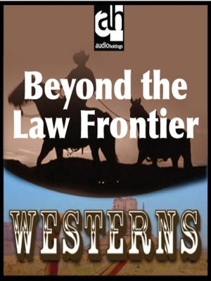 cover image of Beyond the Law Frontier