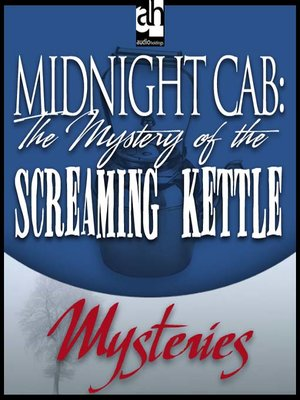 cover image of The Mystery of the Screaming Kettle