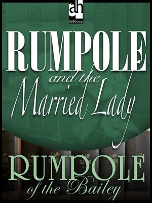 cover image of Rumpole and the Married Lady