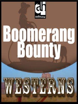 cover image of Boomerang Bounty
