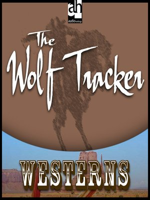 cover image of The Wolf Tracker