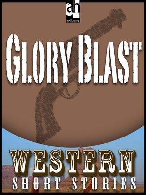 cover image of Glory Blast