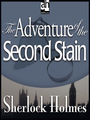 cover image of The Adventure of the Second Stain