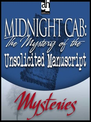 cover image of The Mystery of the Unsolicited Manuscript