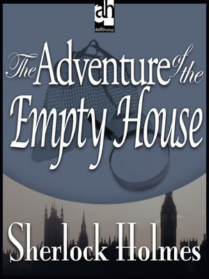 cover image of The Adventure of the Empty House