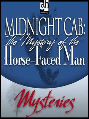 cover image of The Mystery of the Horse-Faced Man