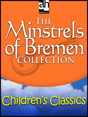 cover image of The Minstrels of Bremen Collection