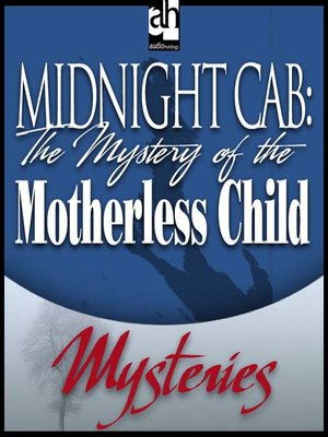 cover image of The Mystery of the Motherless Child