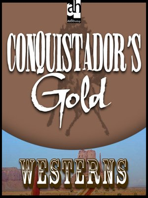 cover image of Conquistadore's Gold