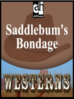 cover image of Saddlebum's Bondage