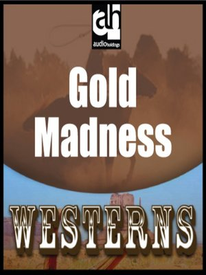 cover image of Gold Madness