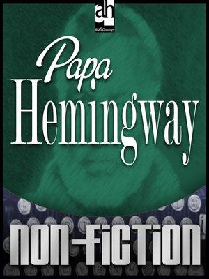 cover image of Papa Hemingway