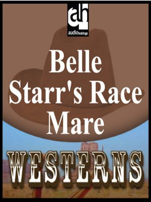 cover image of Belle Starr's Race Mare