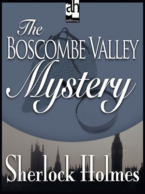 cover image of The Boscombe Valley Mystery
