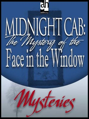 cover image of The Mystery of the Face in the Window