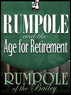 cover image of Rumpole and the Age for Retirement