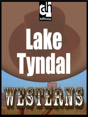 cover image of Lake Tyndal