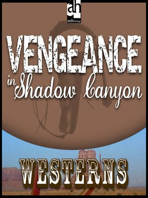 cover image of Vengeance in Shadow Canyon