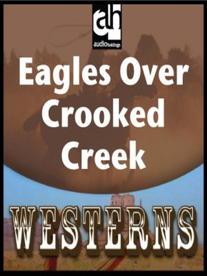 cover image of Eagles Over Crooked Creek