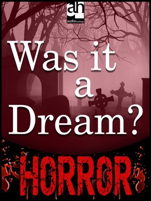 cover image of Was it a Dream?
