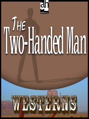 cover image of The Two-Handed Man