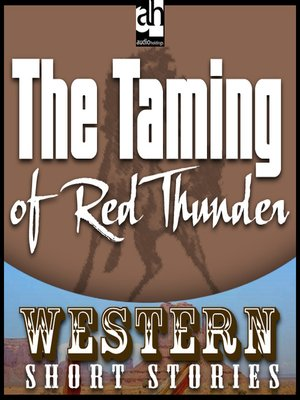 cover image of The Taming of Red Thunder