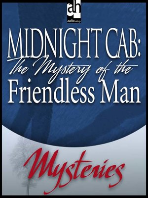 cover image of The Mystery of the Friendless Man