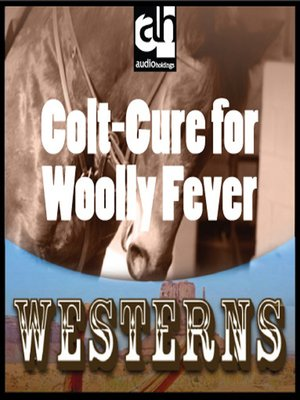 cover image of Colt-Cure for Woolly Fever