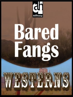 cover image of Bared Fangs