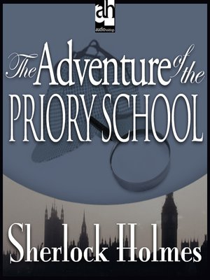cover image of The Adventure of the Priory School
