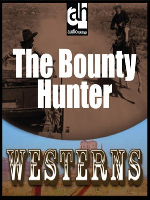 cover image of The Bounty Hunter