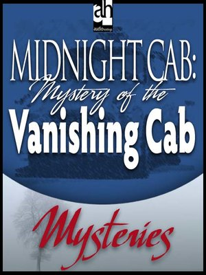 cover image of Mystery of the Vanishing Cab