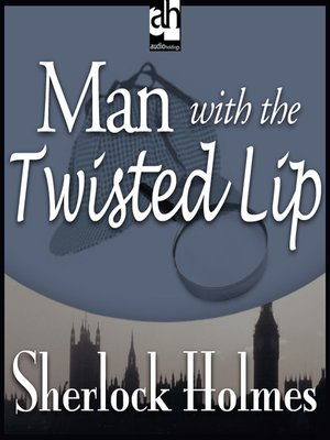 cover image of Man with the Twisted Lip